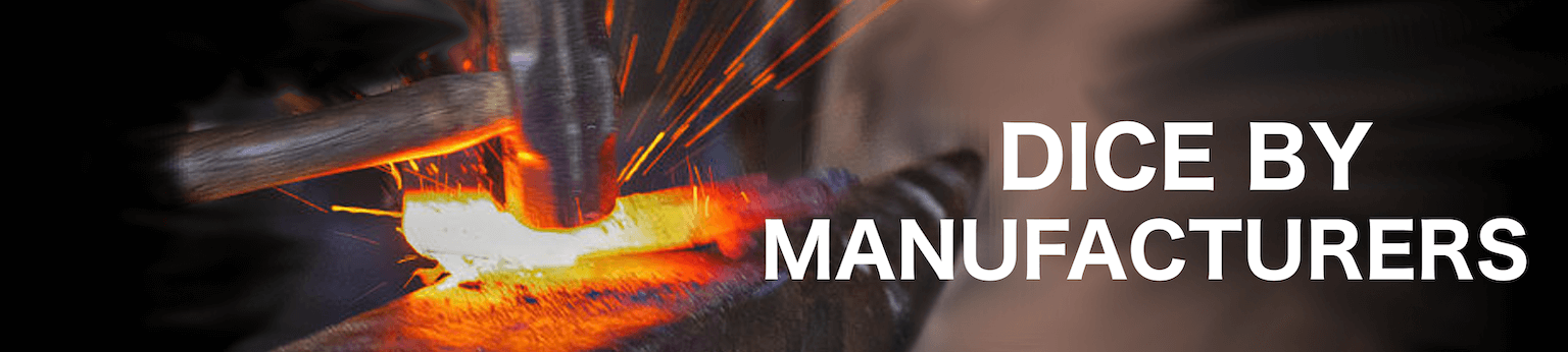 """Descriptive image of anvil hammering iron, text in image: """"DICE BY MANUFACTURERS"""""""